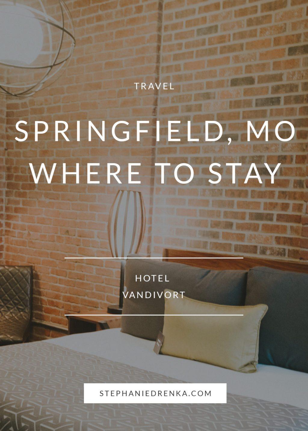 Hotel Vandivort - Springfield Missouri Boutique Hotel
