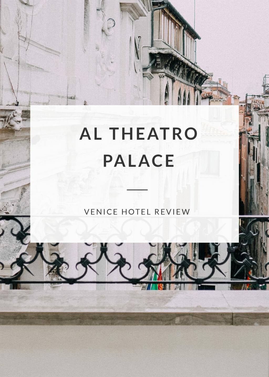 Al Theatro Palace Hotel in Venice, Italy